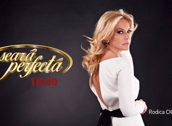 Emisiunea O Seara Perfecta cu Rodica Cioranica, din 29.07.2016