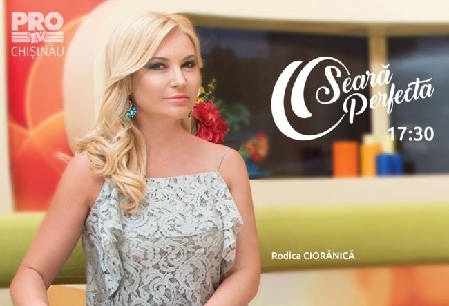 Emisiunea O Seara Perfecta cu Rodica Cioranica, din 13.07.2017